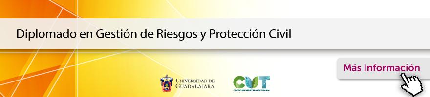 Diplomado en Gestión de Riesgos y Protección Civil