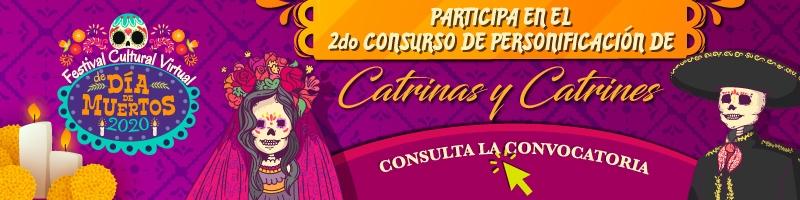 2do. concurso de catrinas y catrines, consulta la convocatoria