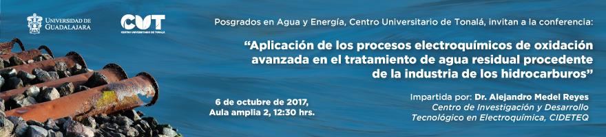 Enlace al cartel de la conferencia sobre la aplicacion de procesos electroquimicos en el tratamiento de aguas residuales, impartida por el Doctor Alejandro Medel Reyes