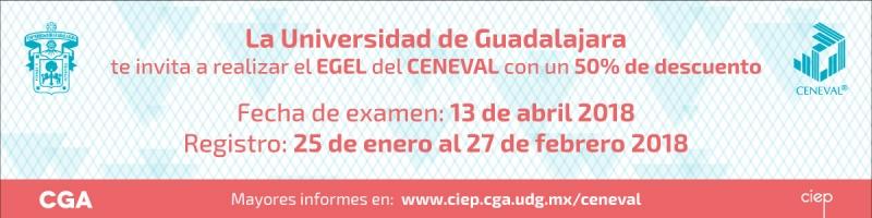 La universidad de guadalajara te invita a realizar el EGEL del ceneval con un 50% de descuento